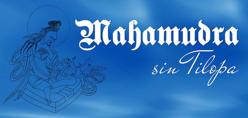Meditación Mahamudra sin Tilopa